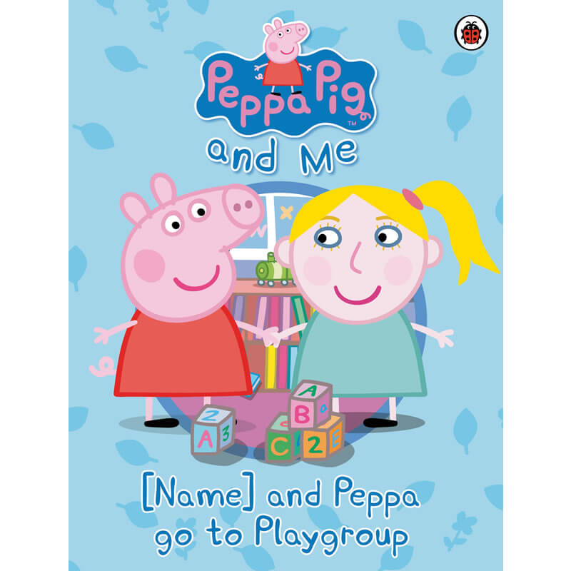 Personalised Peppa Pig  - Your child and Peppa go to Playgroup