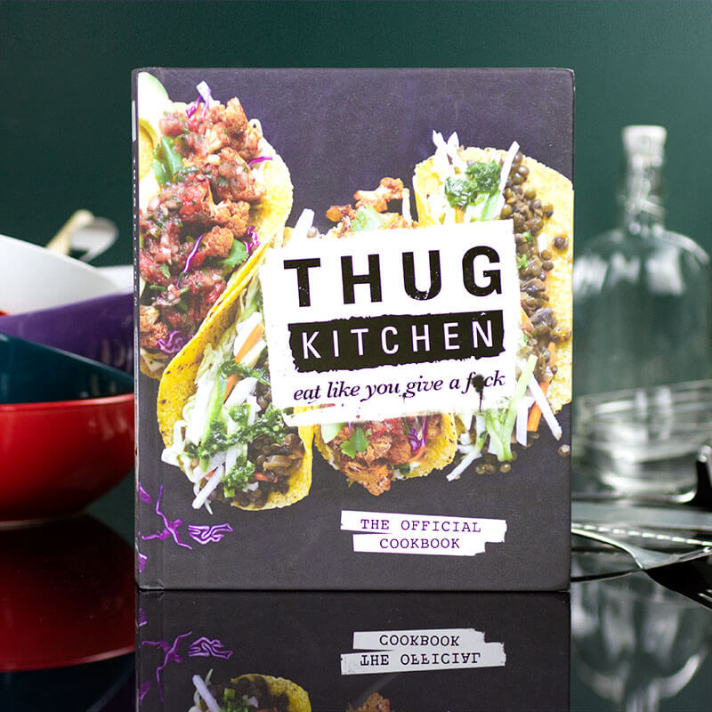 Thug Kitchen: Eat Like You Give A F**k Cookbook - Buy from ...