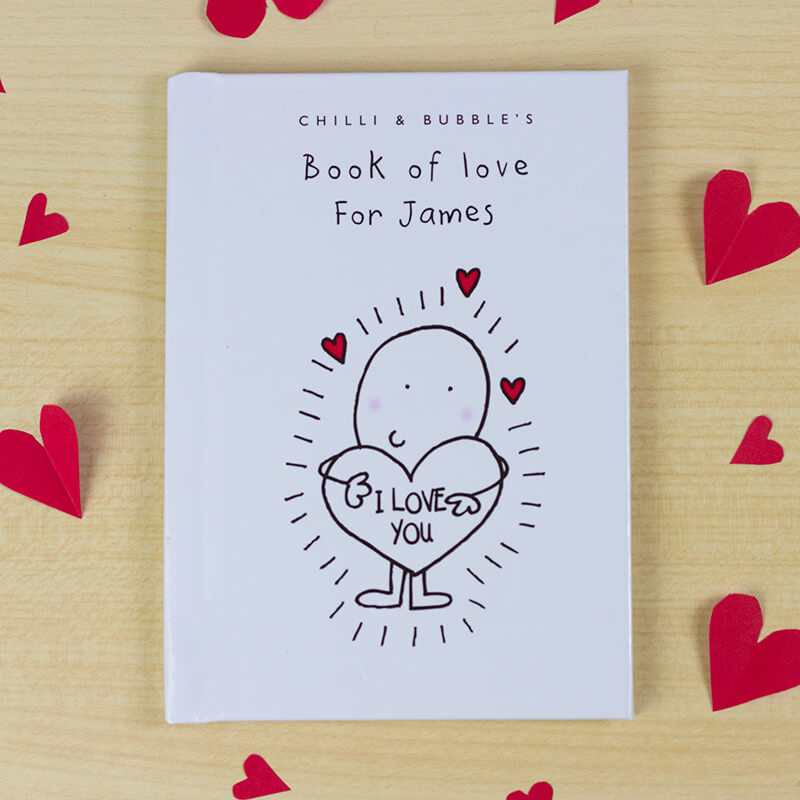 Chilli U0026 Bubbleu0027s Personalised Book Of Love   For Him