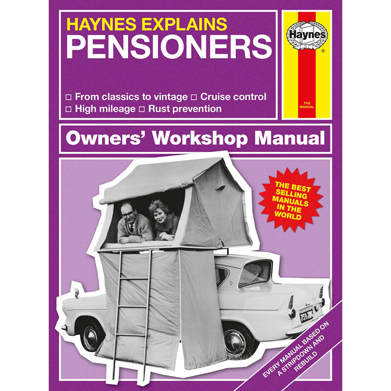 Haynes Explains Pensioners - Owners Workshop Manual