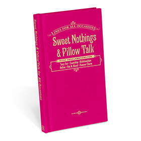 Sweet Nothings And Pillow Talk