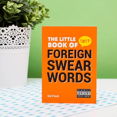 The Little Book Of Foreign Swearwords