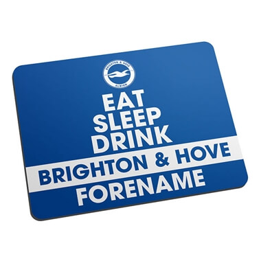 Personalised Brighton & Hove Albion FC Eat Sleep Drink Mouse Mat