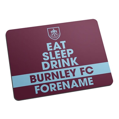 Personalised Burnley FC Eat Sleep Drink Mouse Mat