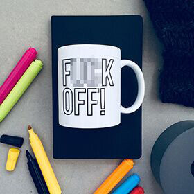 F**K Off Colour In Mug
