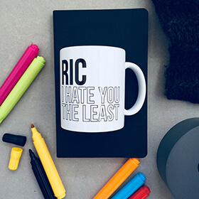 Personalised Hate You The Least Colour In Mug
