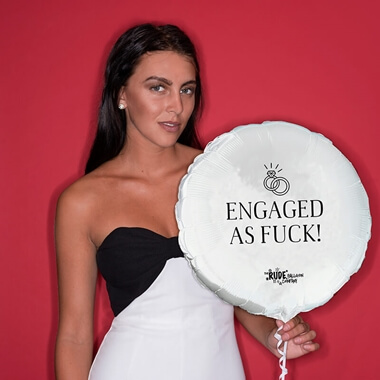 Engaged As Fuck Balloon