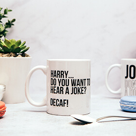 Personalised Do You Want To Hear a Joke Mug