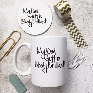 Personalised My Dad Is Brilliant Mug and Coaster Set
