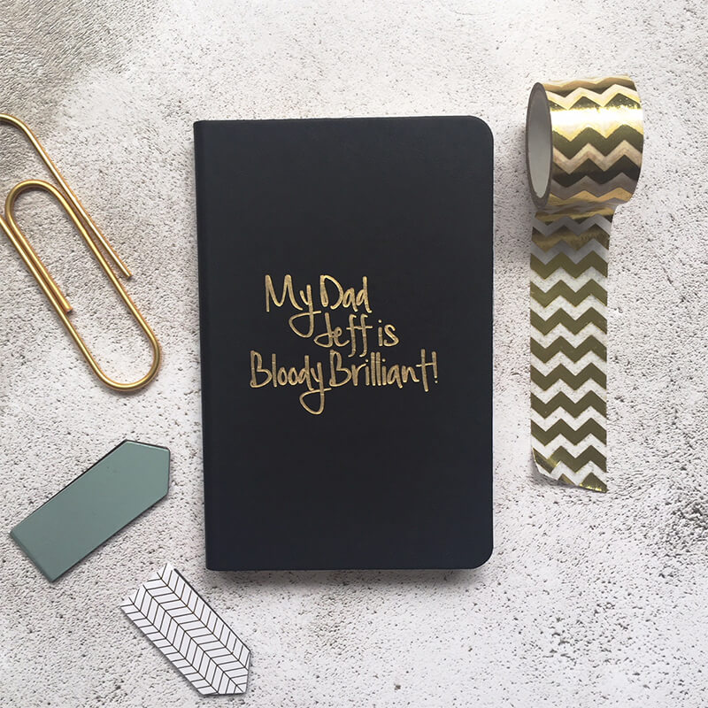 Personalised My Dad Is Brilliant Notebook