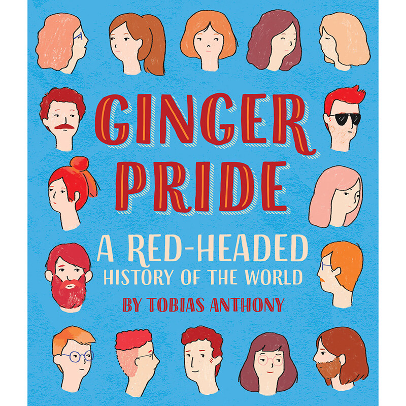 Ginger Pride -  A Redheaded History Of The World