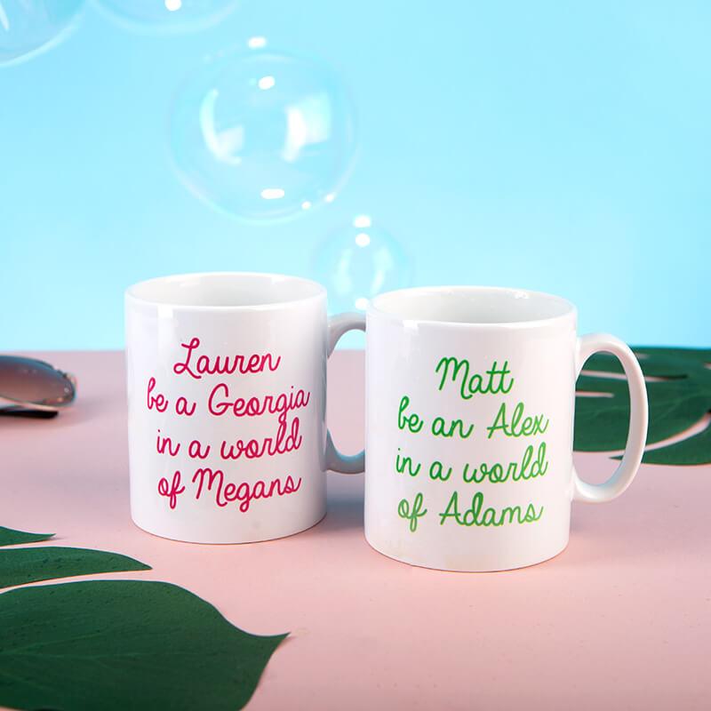 "Personalised ""Be A"" Mug"