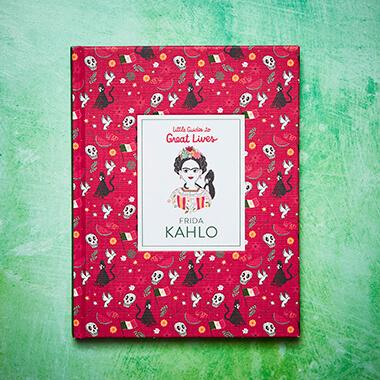 Little Guide to Great Lives - Frida Kahlo