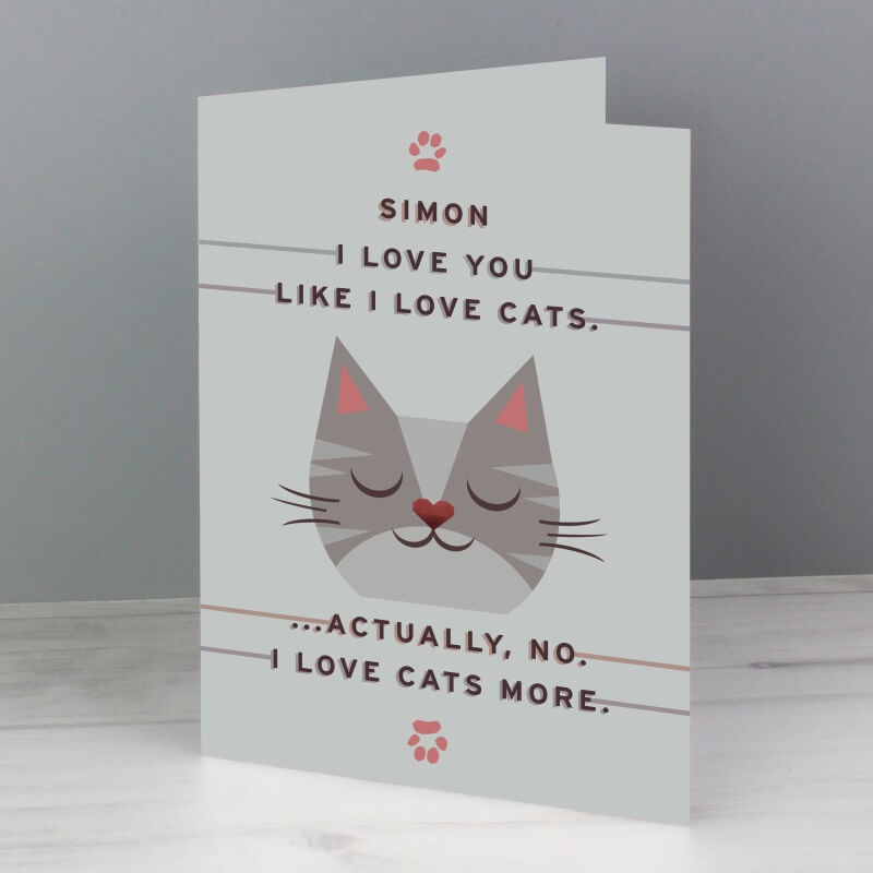 Personalised Love Cats More Card