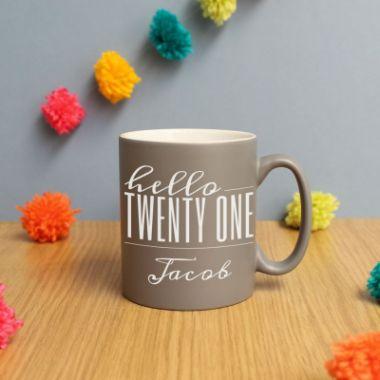 Personalised Hello Twenty One Birthday Satin Mug