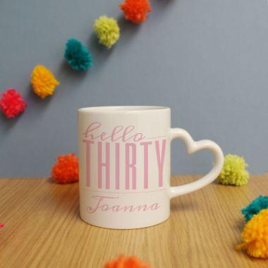 Personalised Hello Thirty Heart Handle Mug