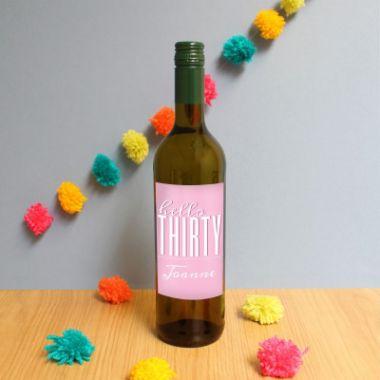 Personalised Hello Thirty White Wine