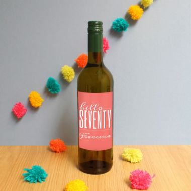 Personalised Hello Seventy White Wine