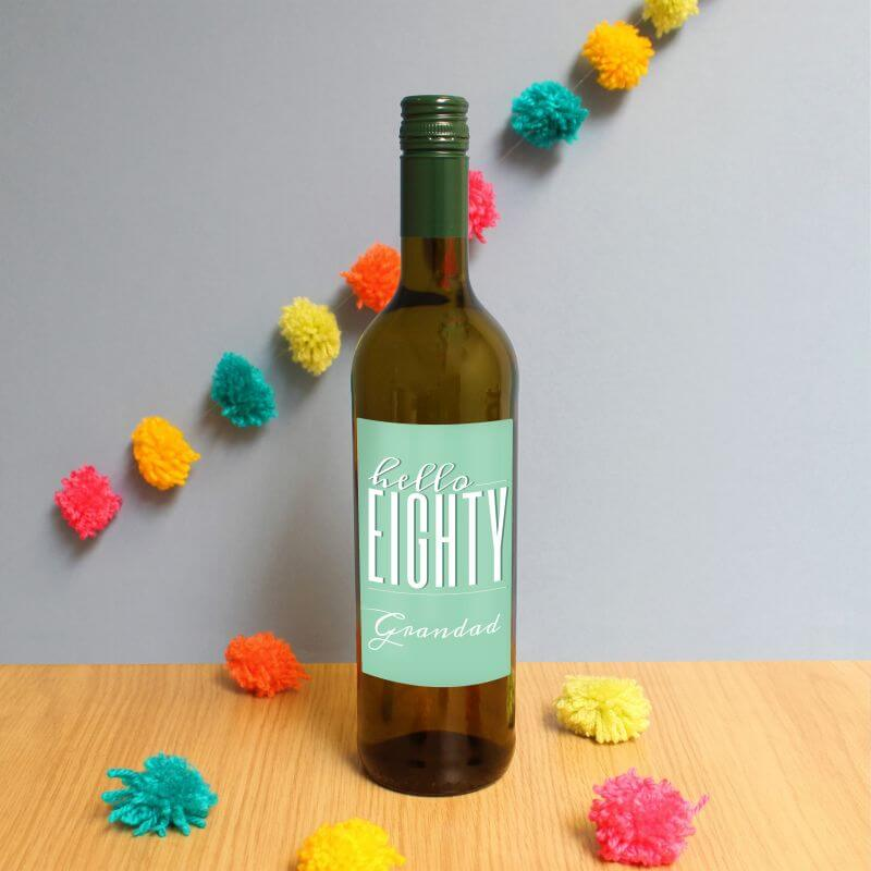 Personalised Hello Eighty White Wine