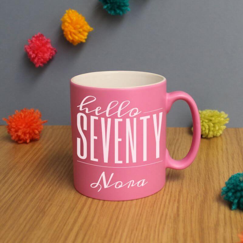 Personalised Hello Seventy Birthday Satin Mug