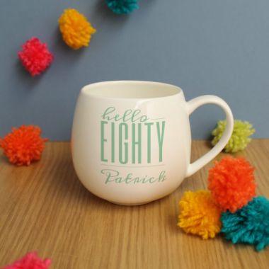Personalised Hello Eighty Hug Mug