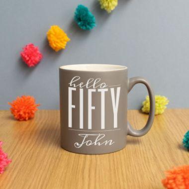 Personalised Hello Fifty Birthday Satin Mug