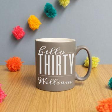 Personalised Hello Thirty Birthday Satin Mug