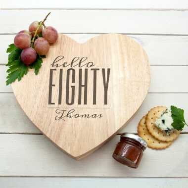Personalised Hello Eighty Birthday Heart Cheese Board
