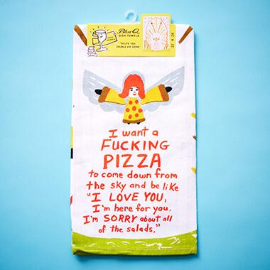 I Want A F***ing Pizza Tea Towel