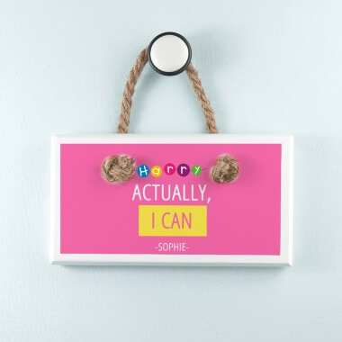 Help Harry Help Others Personalised Actually I Can White Hanging Sign