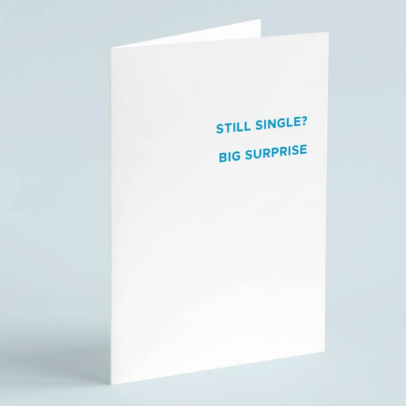 Personalised Still Single? Big Surprise Card