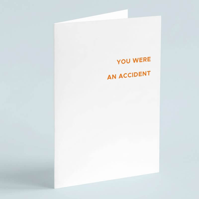 Personalised You Were An Accident Card