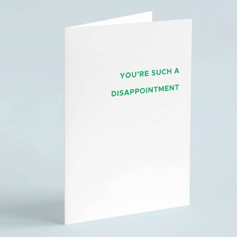 Personalised You're Such A Disappointment Card