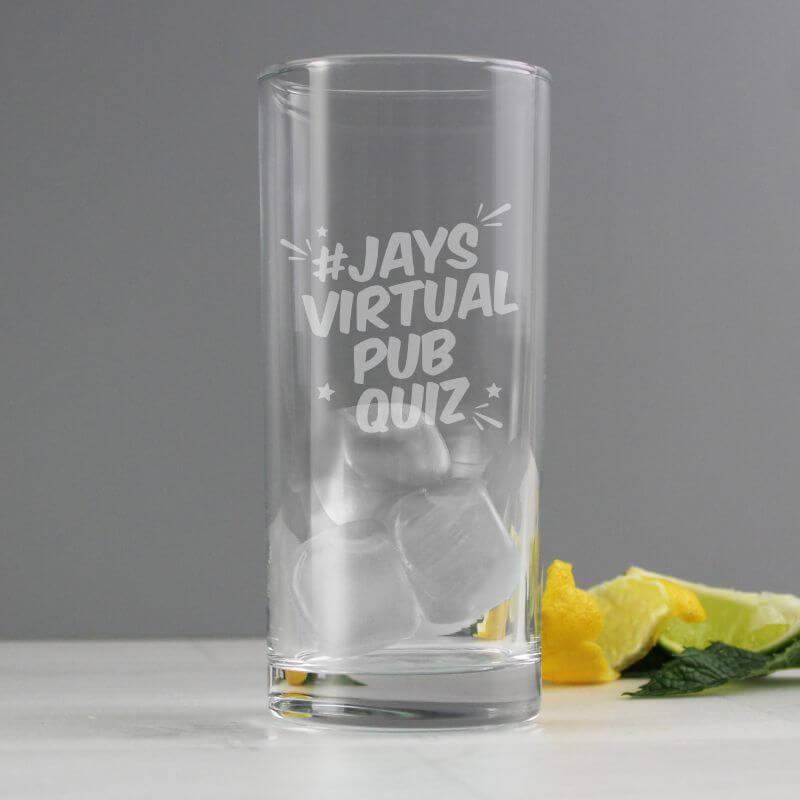Personalised Jay's Virtual Pub Quiz Hi Ball Glass