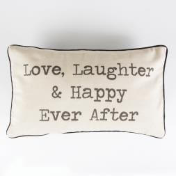 Love, Laughter And Happy Ever After Cushion