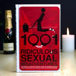 1001 Ridiculous Sexual Misadventures