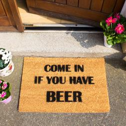 Come In If You Have Beer Doormat